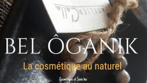 Cosmétiques naturels Bel Oganik